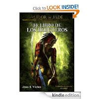 El Libro de los Herederos: Tercera entrega de la asombrosa Saga de La Flor de Jade de Jesús B. Vilches