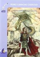 Reseña: El Caballero del Dragón de Pedro Camacho