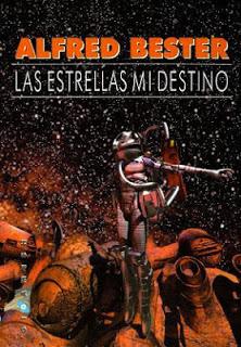 """Reseña: """"Las estrellas mi destino"""" de Alfred Bester"""