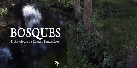 Fallo de la Antología «Bosques» de Escuela de Fantasía