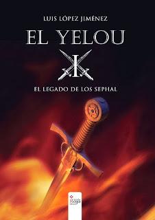"""Sinopsis y Portada de """"El Yelou I: El legado de los Sephal"""" de Luís López Jiménez"""