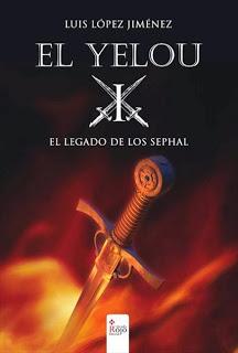"""""""El Yelou. El Legado de los Sephal"""" de Luis López Jiménenz (Edictorial Círculo Rojo)"""