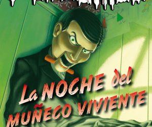 Reseña: La noche del Muñeco Viviente (Colección Pesadillas) de R.L. Stine