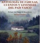 Antología de fábulas, cuentos y leyendas del País Vasco (Anboto)