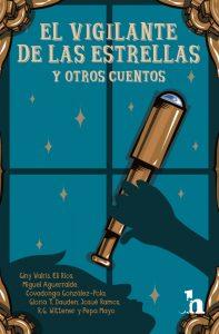 Portada El Vigilante de las estrellas y otros cuentos