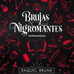 BRUJASYNIGROMANTES-1---HERMANDAD