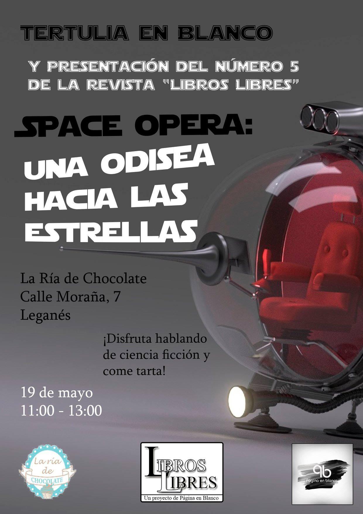 Cartel Tertulia en Blanco y Presentación Nuevo Libros Libres Space Opera