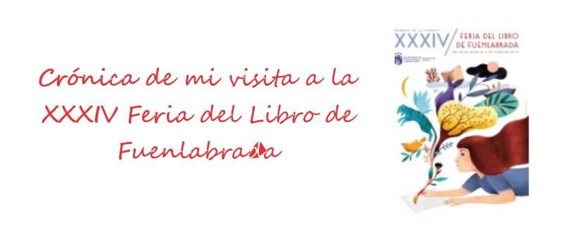 Crónica de mi visita a la XXXIV Feria del Libro de Fuenlabrada