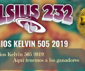 Premios Kelvin 505 2019: Aquí tenemos a los ganadores