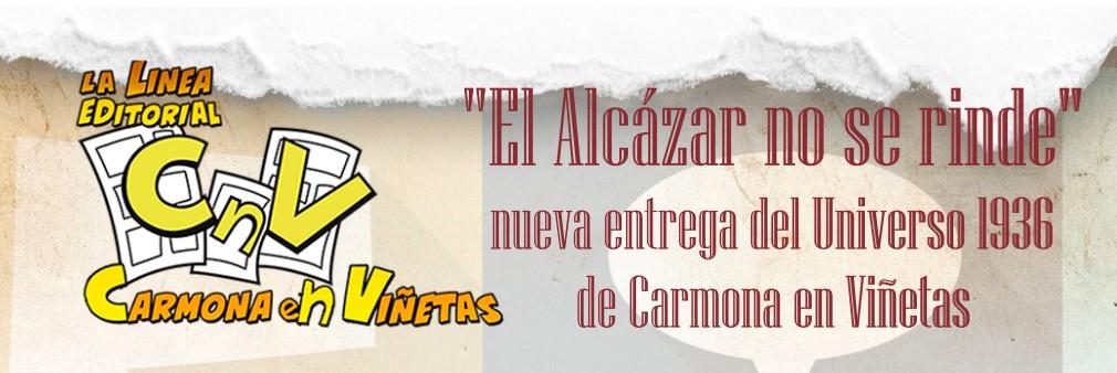«El Alcázar no se rinde», nueva entrega del Universo 1936 de Carmona en Viñetas