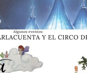 Algunos eventos: ParlaCuenta y El Circo de Hielo 2