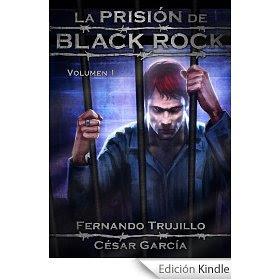 Roberto Redondo «Velkar» nos trae… «La Prisión de Black Rock»