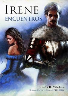 eReseña: «Encuentros», segunda entrega de la saga «Irene, Luz y Destino» de Jesús Vilches y Javier Charro