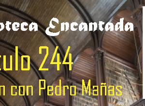 El regreso de La Biblioteca Encantada: Capítulo 244 El apestoso Muffin (con Pedro Mañas)