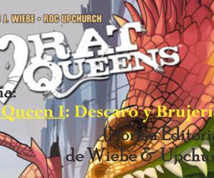 Reseña: Rat Queen I: Descaro y Brujería (Norma Editorial) de Wiebe & Upchurch