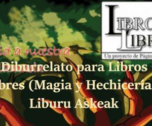 Diburrelato para Libros Libres (Magia y Hechicería): Liburu Askeak