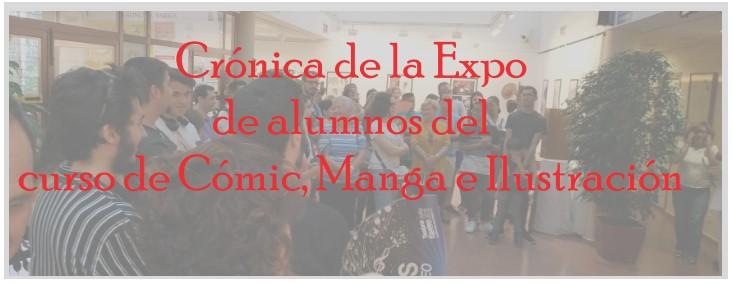 Crónica de la Expo de alumnos del curso de Cómic, Manga e Ilustración