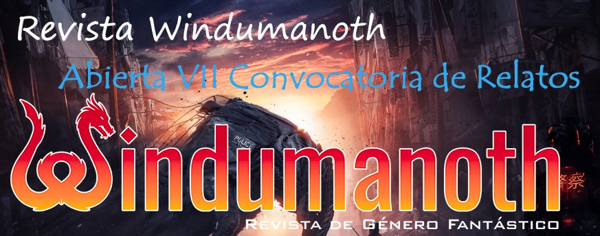 Revista Windumanoth – Abierta VII Convocatoria de Relatos