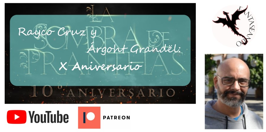 Rayco Cruz y Árgoht Grandël: X Aniversario