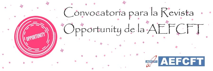 Convocatoria para la Revista Opportunity de la AEFCFT