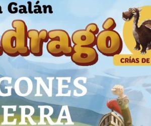 Reseña: Mondragó. Dragones de Tierra de Ana Galán (Destino)